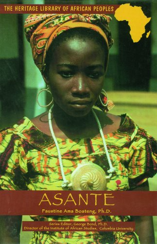 Asante (Heritage Library of African Peoples West Africa) - Faustine Ama Boateng