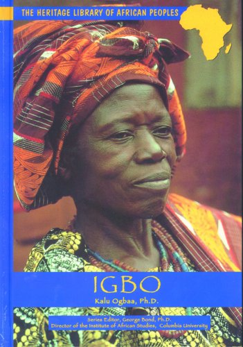 Igbo (Heritage Library of African Peoples West Africa) - Kalu Ogbaa