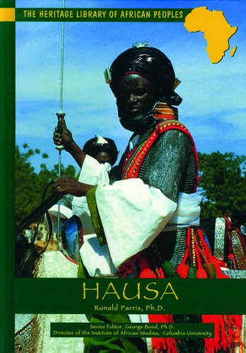 Hausa (Heritage Library of African Peoples West Africa) - Ronald Parris