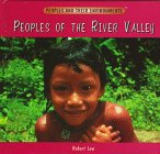 Peoples of the River Valley - Robert Low