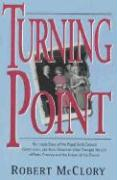 Turning Point: The Inside Story of the Papal Birth Control Commission and How Humanae Vitae Changed the Life of Patty Crowley and the Future of the Church