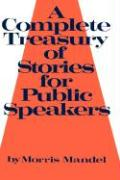 A Complete Treasury of Stories for Public Speakers