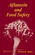 Aflatoxin and Food Safety