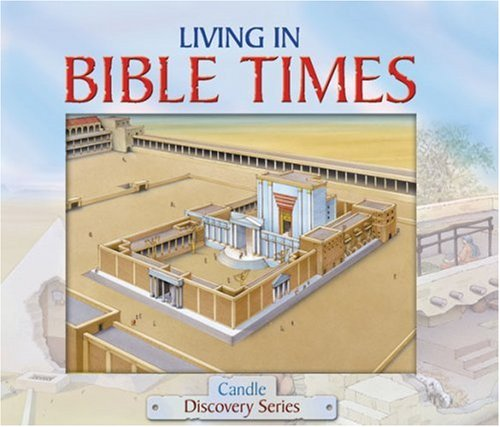 Living in Bible Times (Candle Discovery) - Dowley, Tim