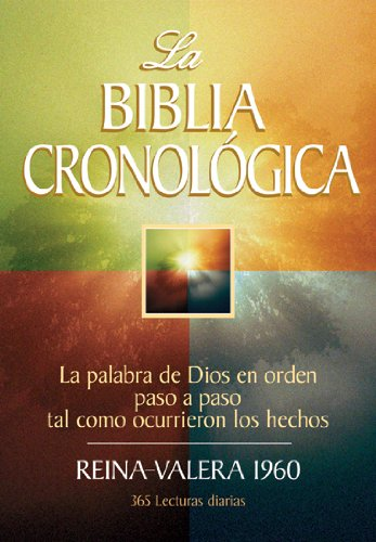 Reina-Valera 1960 - RVR1960 0- La Biblia Cronologica: The Daily Bible - F. Lagard Smith