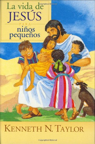 Jesus In Picture For Little Eyes: Jesus in Pictures for Little Eyes - Kenneth N. Taylor