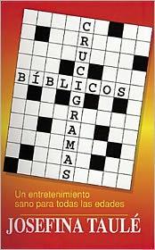 Crucigramas Biblicos = Bible Crosswords