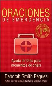 Oraciones de Emergencia: Ayunda de Dios Para Momentos de Crisis