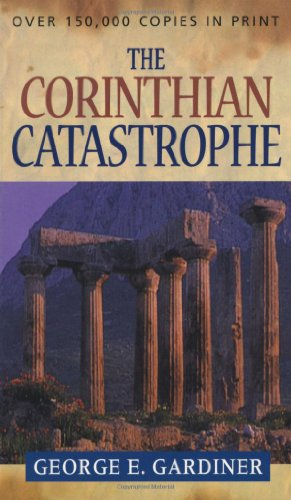 The Corinthian Catastrophe - George E. Gardiner