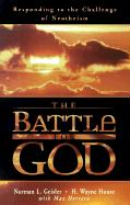 The Battle for God: Responding to the Challenge of Neotheism