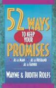 52 Ways to Keep Your Promises
