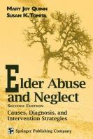 Elder Abuse and Neglect: Causes, Diagnosis, and Interventional Strategies