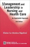 Management and Leadership in Nursing and Health Care: An Experiential Approach