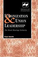 Union Leadership and Unionization