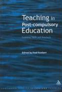 Teaching in Post-Compulsory Education: Learning, Skills and Standards