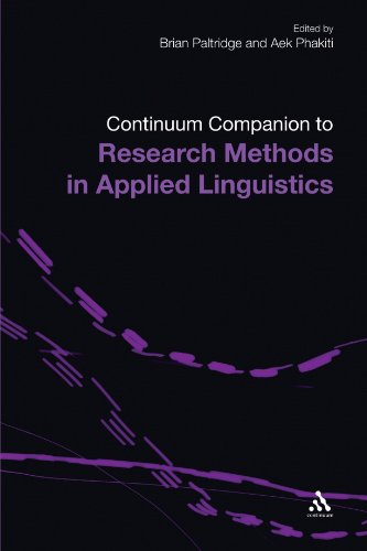 The Continuum Companion to Research Methods in Applied Linguistics (Continuum Companions) - Brian Paltridge; Aek Phakiti