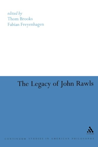 The Legacy of John Rawls (Bloomsbury Studies in American Philosoph) - Thom Brooks; Fabian Freyenhagen