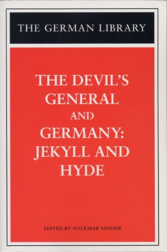 The Devil's General and Germany: Jekyll and Hyde (German Library) - Sebastian Haffner; Carl Zuckmayer
