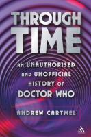 Through Time: An Unauthorised and Unofficial History of Doctor Who