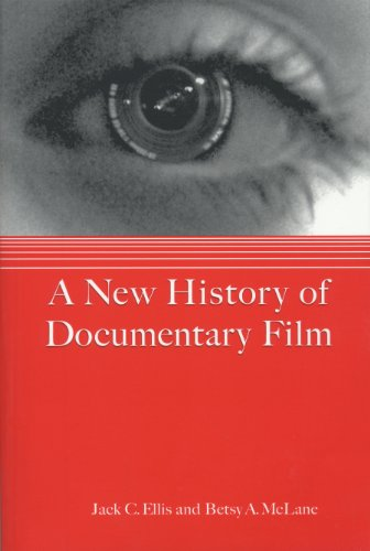 A New History of Documentary Film - Jack C. Ellis; Betsy A. McLane