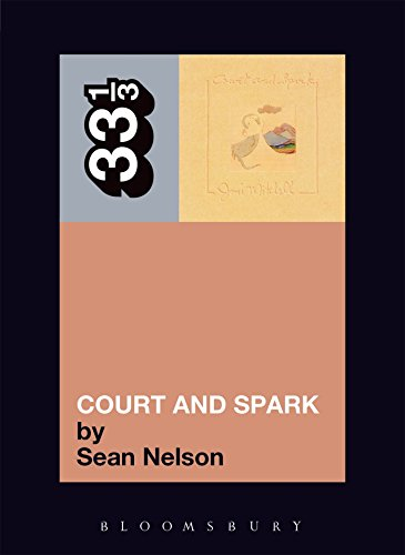 Joni Mitchell's Court and Spark (33 1/3) - Sean Nelson