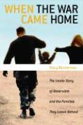 When the War Came Home: The Inside Account of Reservists and the Families They Leave Behind