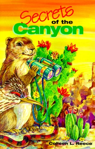 Secrets of the Canyon - Colleen L. Reece