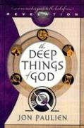 The Deep Things of God: An Insider's Guide to the Book of Revelation