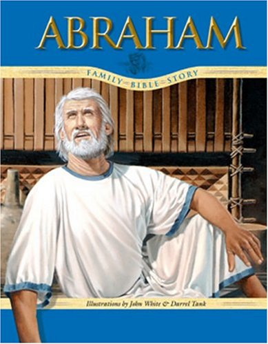 Abraham (Family Bible Story) - Ruth Redding Brand