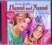 Blyton, Enid: Hanni und Nanni 14 bringen alle in Schwung. CD