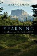 Yearning: Living Between How It is and How It Ought to Be