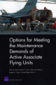 Options for Meeting the Maintenance Demands of Active Associate Flying Units
