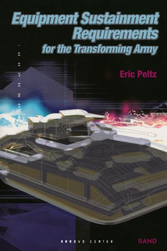 Equipment Sustainment Requirements for Transforming Army - RAND Corporation