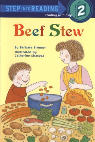 Beef Stew (Turtleback School  &  Library Binding Edition) (Step Into Reading: A Step 1 Book) - Barbara Brenner