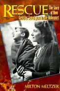 Rescue: The Story of How Gentiles Saved Jews in the Holocaust - Milton Meltzer