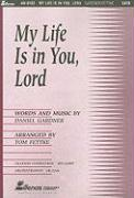 My Life Is in You, Lord
