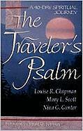 The Traveler's Psalm: A 40-Day Spiritual Journey