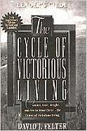 The Cycle of Victorious Living: Commit, Trust, Delight, and Rest in Jesus Christ--The Center of Victorious Living.