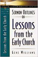 Sermon Outlines on Lessons from the Early Church