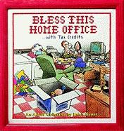 Bless This Home Office...with Tax Credits