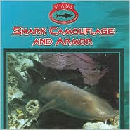Shark Camouflage and Armor (Sharks (Gareth Stevens))