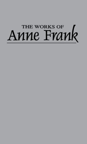 The Works of Anne Frank - Anne Frank