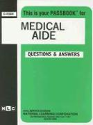 Medical Aide: Test Preparation Study Guide, Questions & Answers