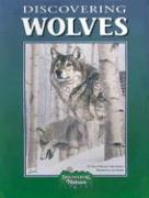 Discovering Wolves [With Stickers]