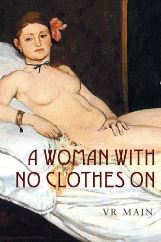 A Woman with No Clothes on - V.R. Main