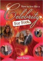 How to Live Like a Celebrity - for Free