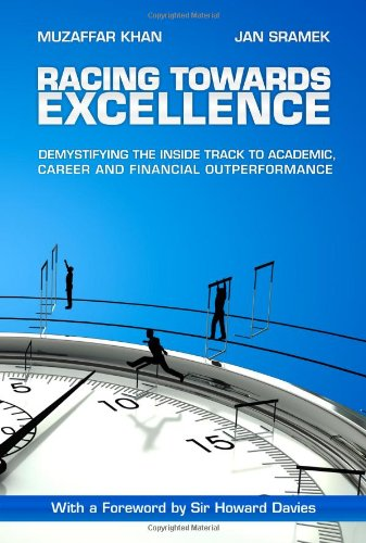 Racing Towards Excellence - Muzaffar A. Khan; Jan Sramek