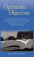 Optimistic Objectives: Proceedings of the 2010 Symposium organised by Warwick University Law School and Soroptimist International of Kenilworth & District