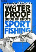 Waterproof Book of Knots: Sport Fishing Knots