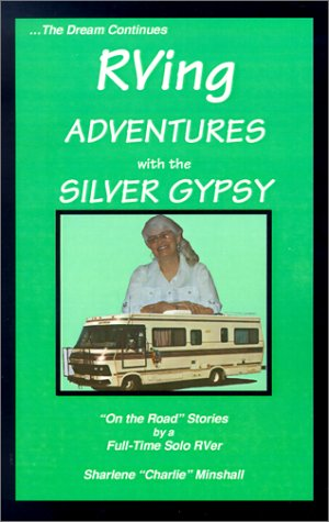 RVing Adventures with the Silver Gypsy - Sharlene Minshall